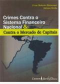 Sorteio; Crimes Contra o Sistema Financeiro Nacional & Contra o Mercado de Capitais
