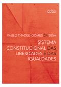 Sistema Constitucional das Liberdades e o das Igualdades